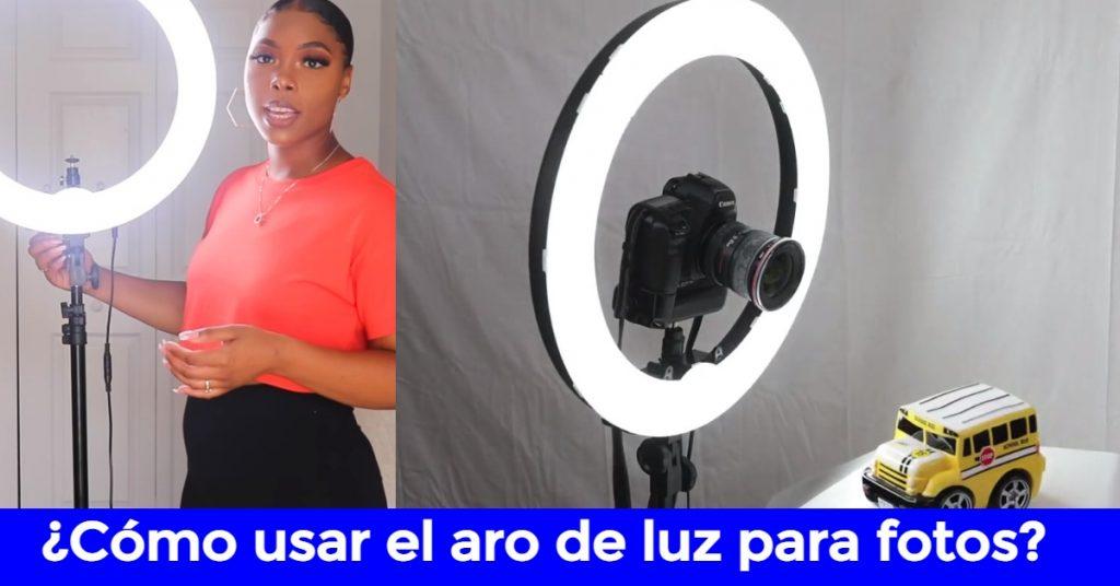 cómo usar aro de luz para fotos